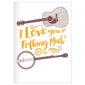 I love you so folking much greeting card