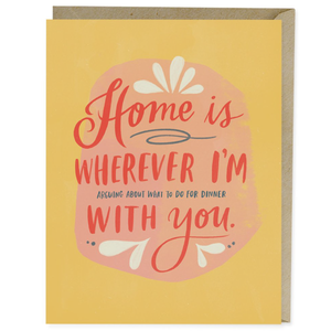 home is wherever i'm with you love greeting card