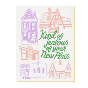 greeting card with drawings of houses and the words kind of jealous of your new place