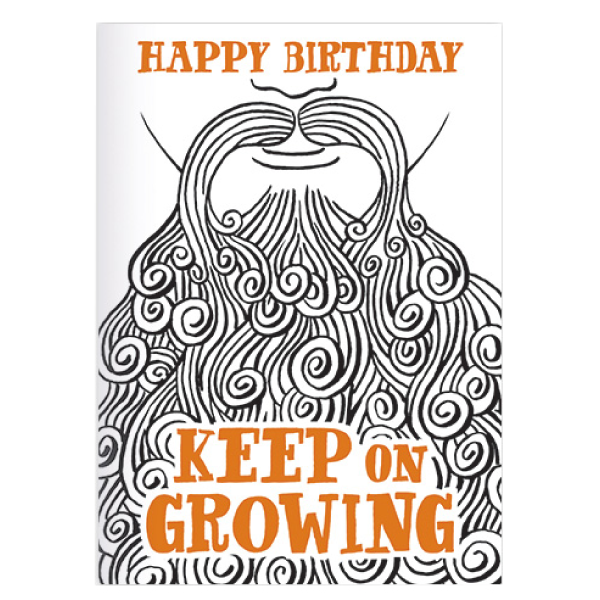 happy birthday keep on growing greeting card on a man's beard
