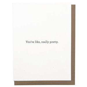 you're pretty greeting card