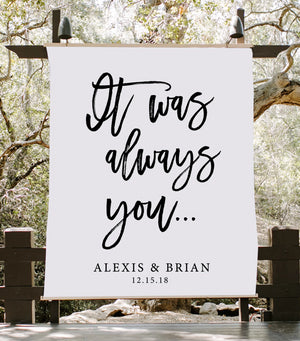 It Was Always You Wedding Decoration | Wedding Anniversary Backdrop - Blushing Drops