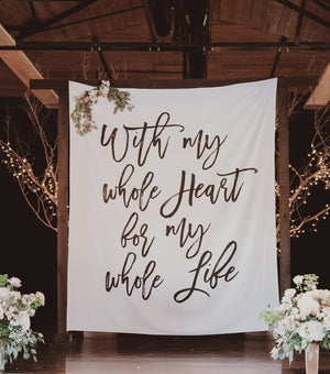 With My Whole Heart For My Whole Life Wedding Decoration Backdrop - Blushing Drops