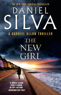 The New Girl by Daniel Silva