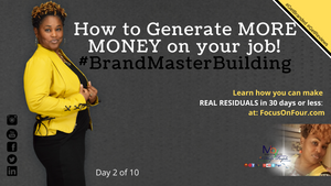 How To Generate More Money On Your Job | Martina Britt Yelverton | #BrandMaster