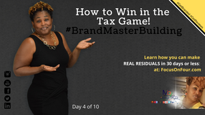 How To Win In The Tax Game | Martina Britt Yelverton | #BrandMaster
