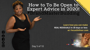 How To Be Open To Expert Advice In 2020 | Martina Britt Yelverton | #BrandMaster