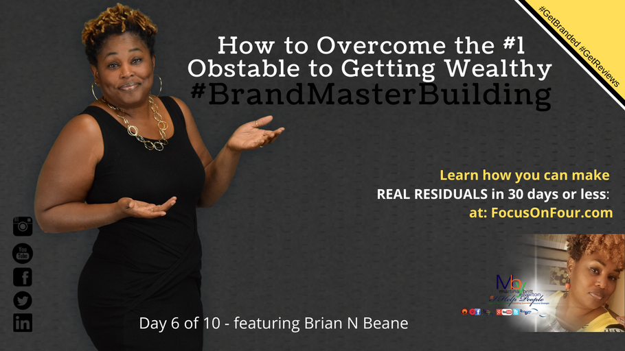 How To Overcome the #1 Obstable to Getting Wealthy