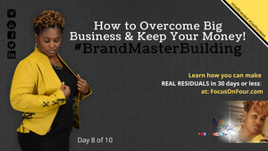 How To Overcome Big Business AND Keep Your Money | #BrandMaster