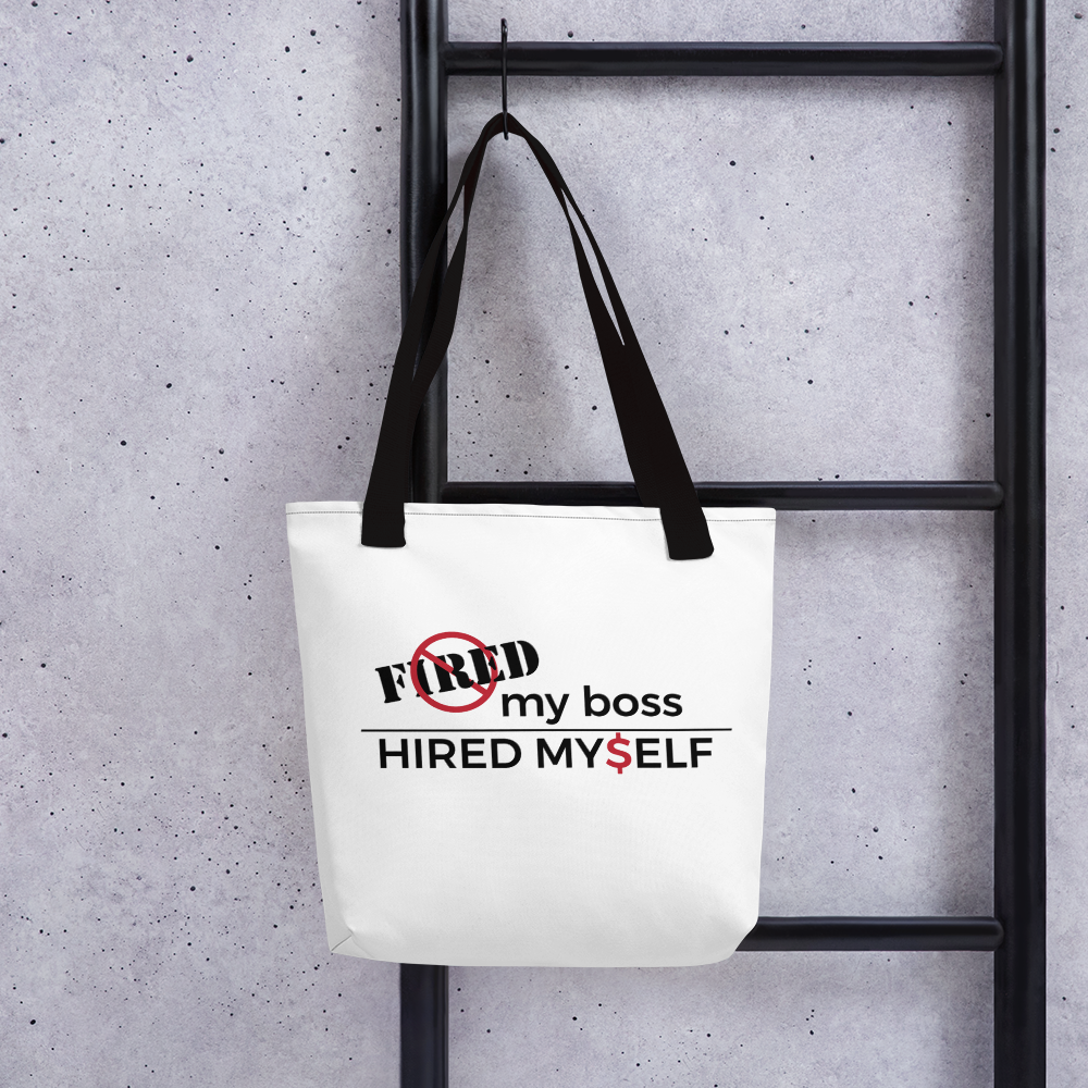 Fired My Boss | Tote bag