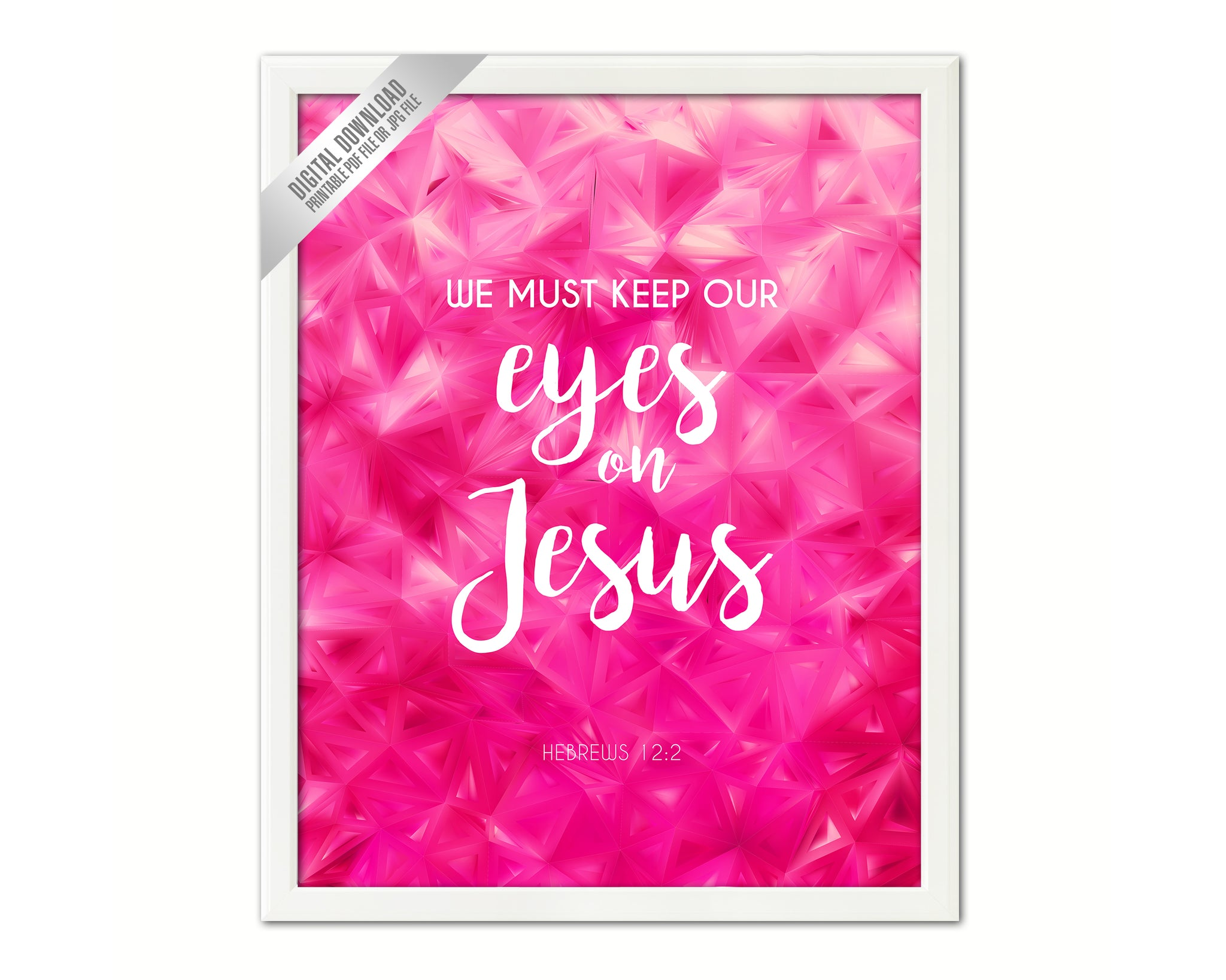 We Must Keep Our Eyes On Jesus Hebrews 12:2 Printable Bible Verse Scripture Quote Home Decor Watercolor Floral Wreath Digital Download 1006