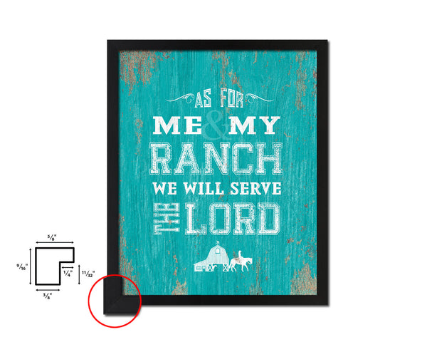 As for me & my ranch, we will serve the Lord Quote Framed Print Home Decor Wall Art Gifts