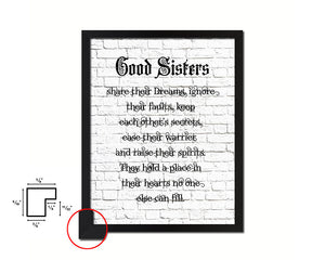 Good Sisters share their dreams Quote Framed Print Home Decor Wall Art Gifts