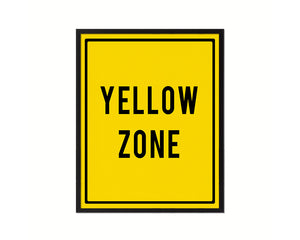 Yellow Zone Notice Danger Sign Framed Print Home Decor Wall Art Gifts