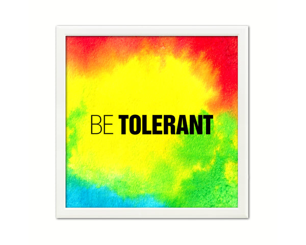 Be Tolerant Printable Quote Wall Art Home Decor Watercolor Digital Download 2092