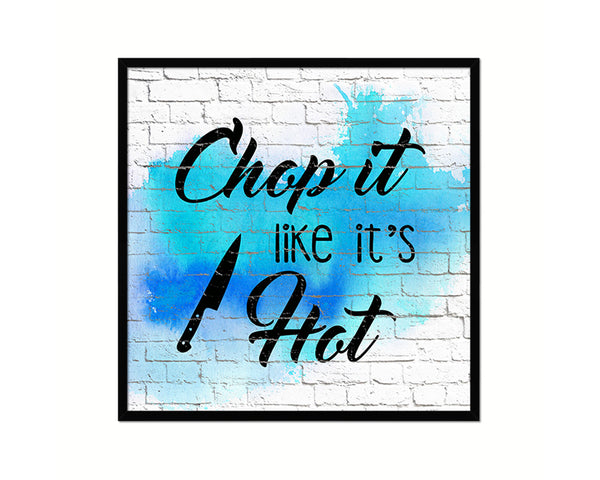 Chop It Like It's Hot Printable Kitchen Quote Wall Art Home Decor Watercolor Digital Download 2130