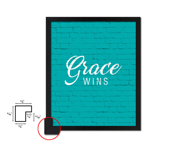 Grace wins Quote Framed Print Home Decor Wall Art Gifts