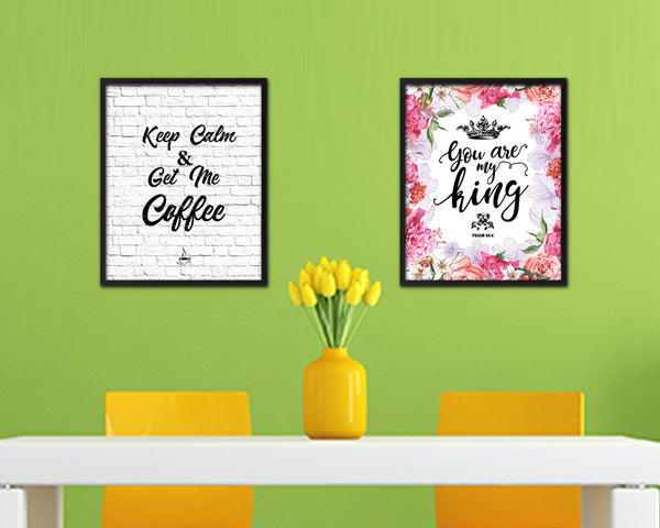 Keep calm & get me a coffee Quote Framed Artwork Print Wall Decor Art Gifts