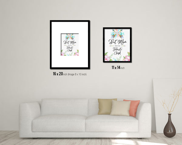 To the world's best mom from her favorite child Mother's Day Framed Print Home Decor Wall Art Gifts