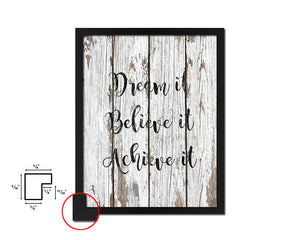 Dream it Believe it Achieve it Quote Framed Print Home Decor Wall Art Gifts