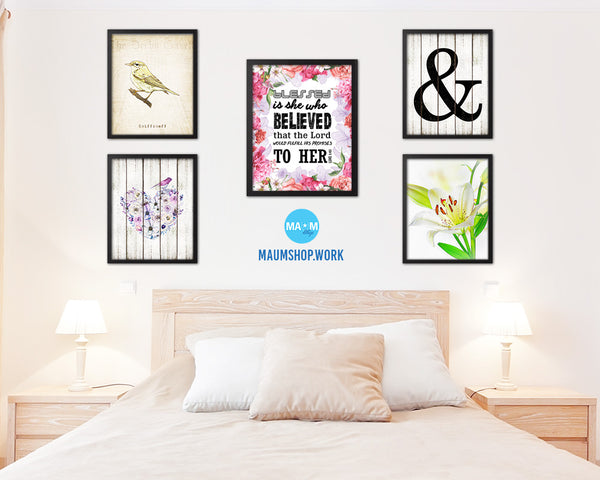 Blessed is she who believed that the Lord Quote Framed Print Home Decor Wall Art Gifts