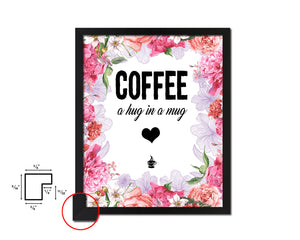 Coffee a hug in a mug Quote Framed Artwork Print Wall Decor Art Gifts