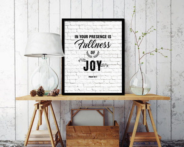 In your presence is fullness of joy Quote Framed Print Home Decor Wall Art Gifts