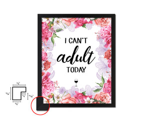 I can't adult today Quote Wood Framed Print Wall Decor Art Gifts