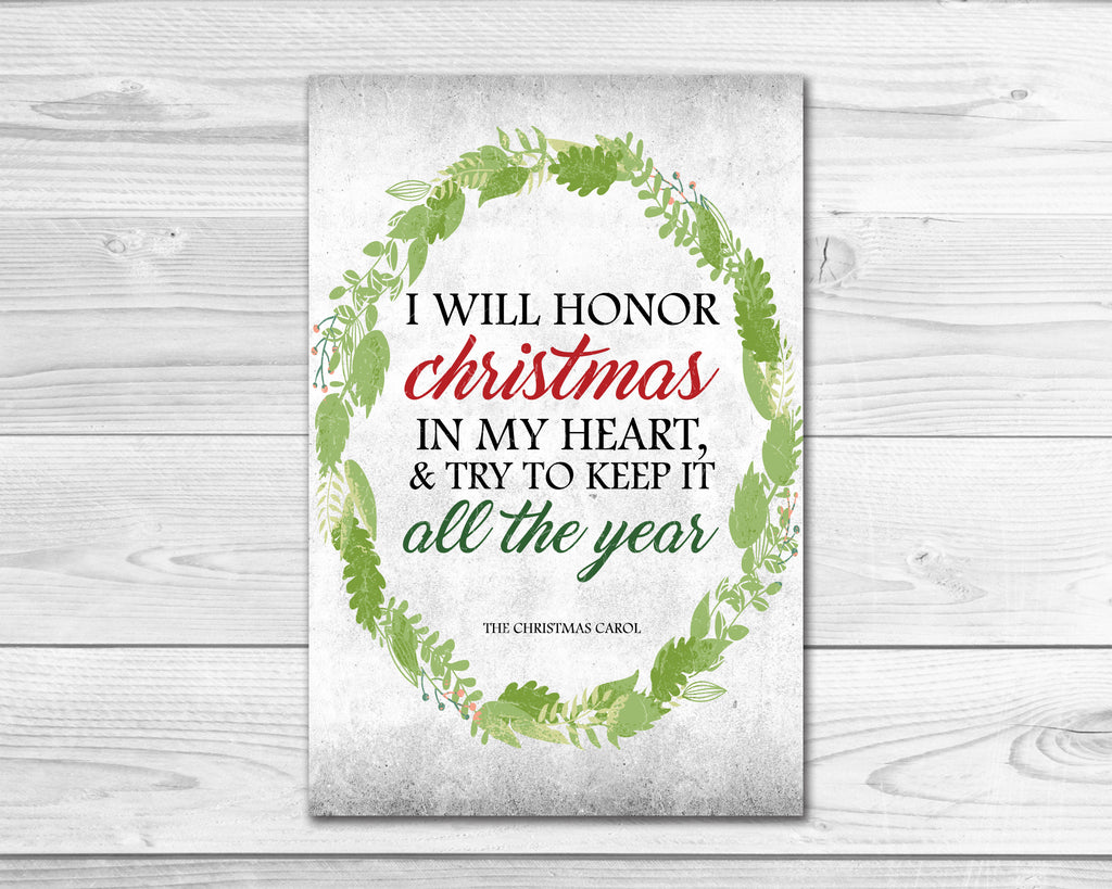 I Will Honor Christmas In My Heart & Try To Keep It All The Year ...