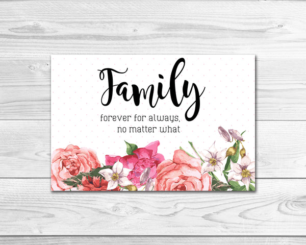 Family Forever For Always No Matter What Postcard Printable Card Wall Art Home Decor Digital Download 9013