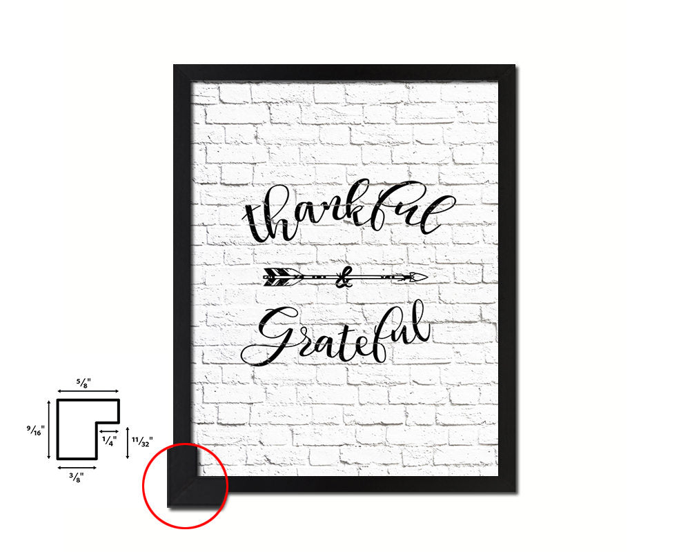 Thankful & grateful Quote Framed Print Home Decor Wall Art Gifts