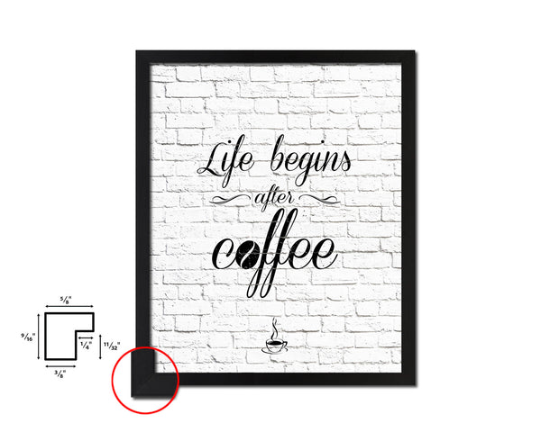 Life begins after coffee Quotes Framed Print Home Decor Wall Art Gifts