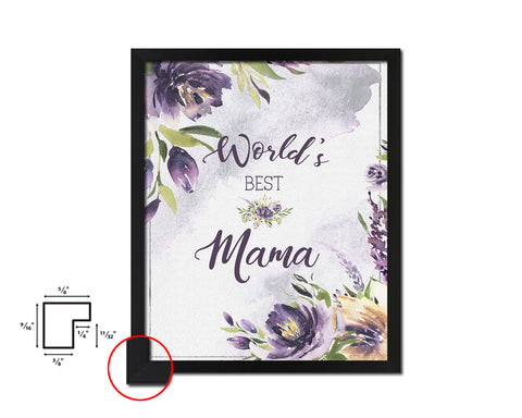 World's best mama Mother's Day Framed Print Home Decor Wall Art Gifts