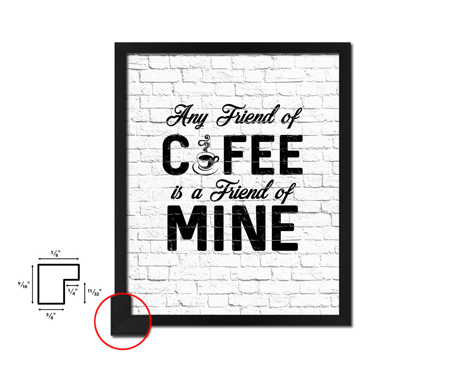 Any friend of coffee is a friend of mine Quotes Framed Print Home Decor Wall Art Gifts