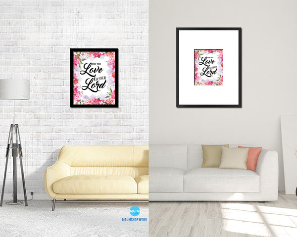 For the love fo the Lord Quote Wood Framed Print Home Decor Wall Art Gifts