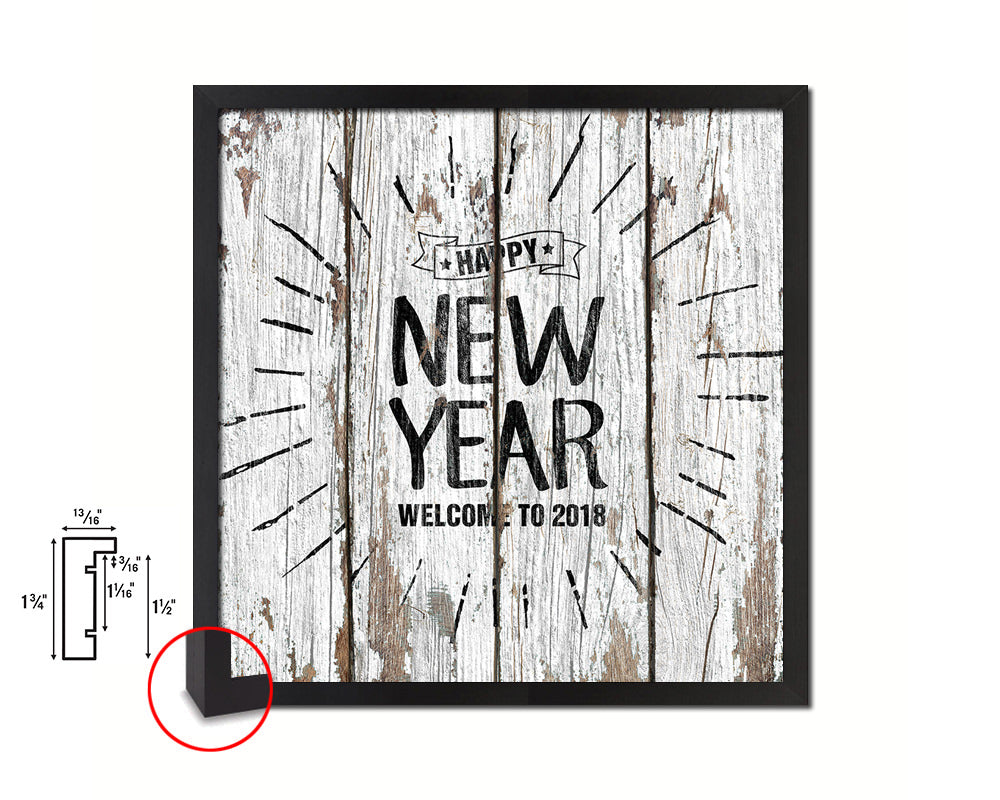 Happy new year welcome to 2018 Quote Framed Print Home Decor Wall Art Gifts