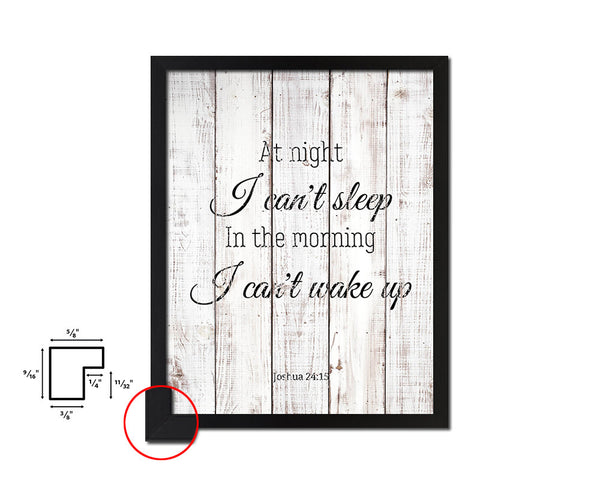 At night I can't sleep in the morning Quote White Wash Framed Artwork Print Wall Decor Art Gifts