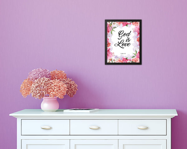 God is love, 1 John 4:8 Quote Framed Print Home Decor Wall Art Gifts