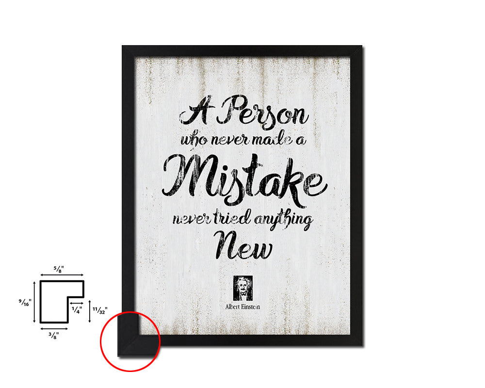 A person who never made a mistake Vintage Quote Black Framed Artwork Print Wall Decor Art Gifts
