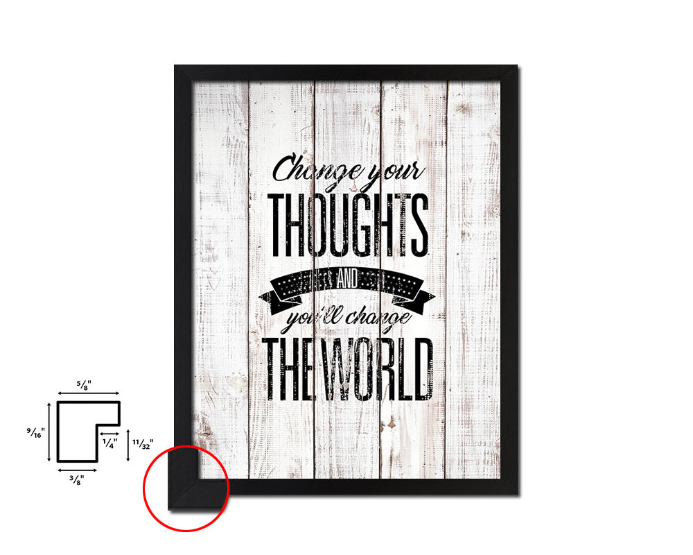 Change your thoughts Quote White Wash Framed Artwork Print Wall Decor Art Gifts