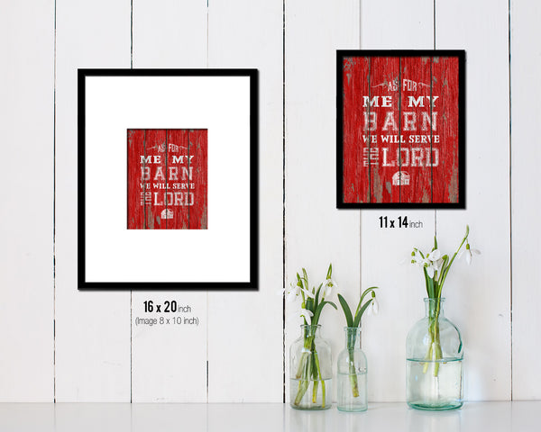 As for me & my barn, we will serve the Lord Quote Framed Print Home Decor Wall Art Gifts