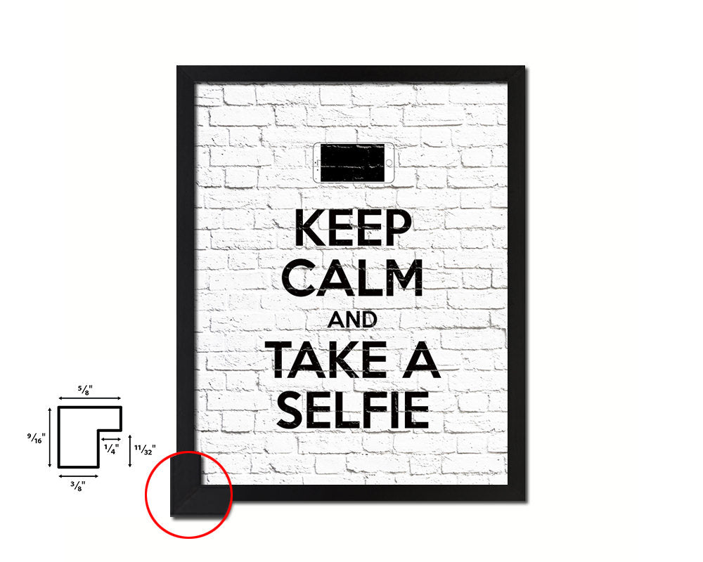 Keep calm and take a selfie Quote Framed Print Home Decor Wall Art Gifts