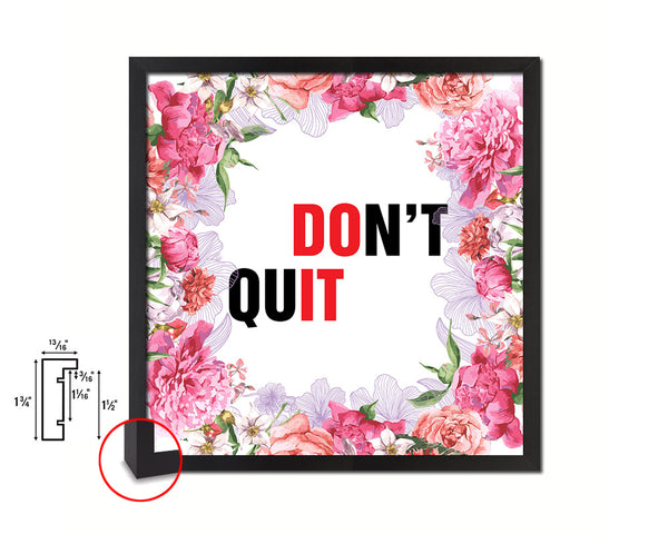 Don't Quit Quote Framed Print Home Decor Wall Art Gifts