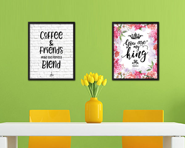 Coffee & friends make the perfect blend Quote Framed Artwork Print Wall Decor Art Gifts