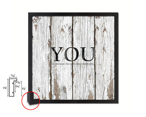 YOU are the reason why I smile Quote Framed Print Home Decor Wall Art Gifts