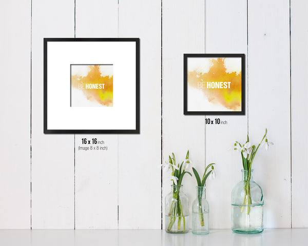 Be Honest Quote Framed Print Home Decor Wall Art Gifts