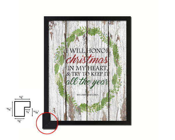 I will honor Christmas in my heart Quote Framed Print Home Decor Wall Art Gifts