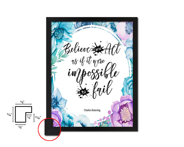 Believe & act as if it were impossible Vintage Quote Black Framed Artwork Print Wall Decor Art Gifts