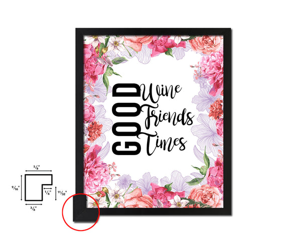 Good wine good friends good times Quote Wood Framed Print Wall Decor Art Gifts