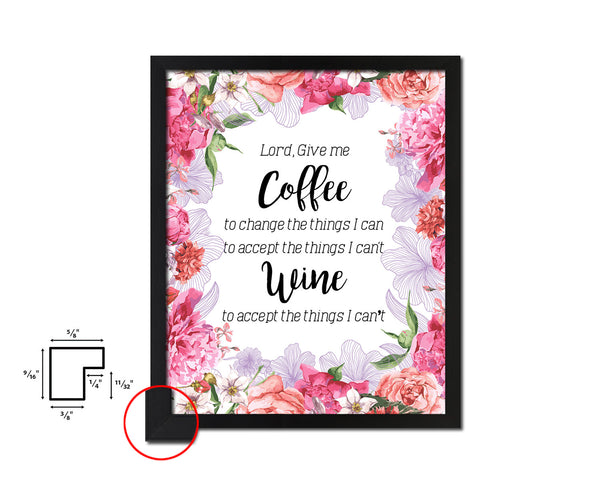 Lord give me coffee to change the things I can Quote Wood Framed Print Wall Decor Art Gifts